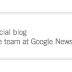 How Google Uses Its Blog to Break News