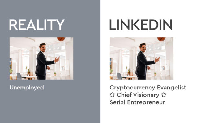 Reality vs. LinkedIn Headline