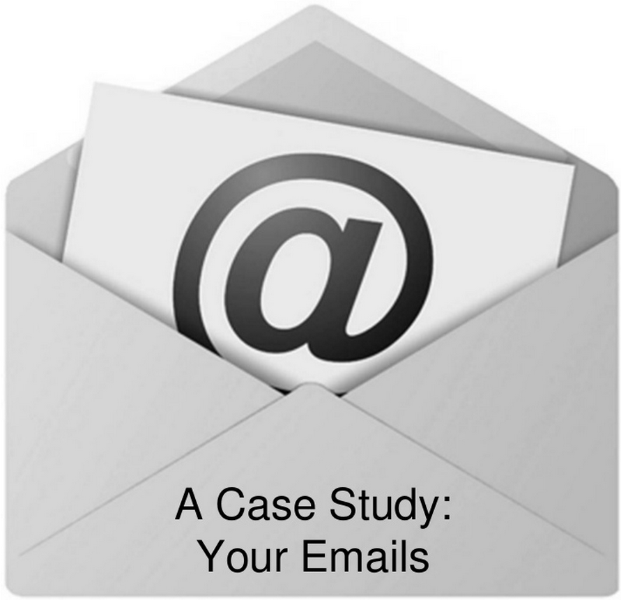 A Case Study: Your Emails