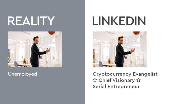 Reality vs. LinkedIn Headline